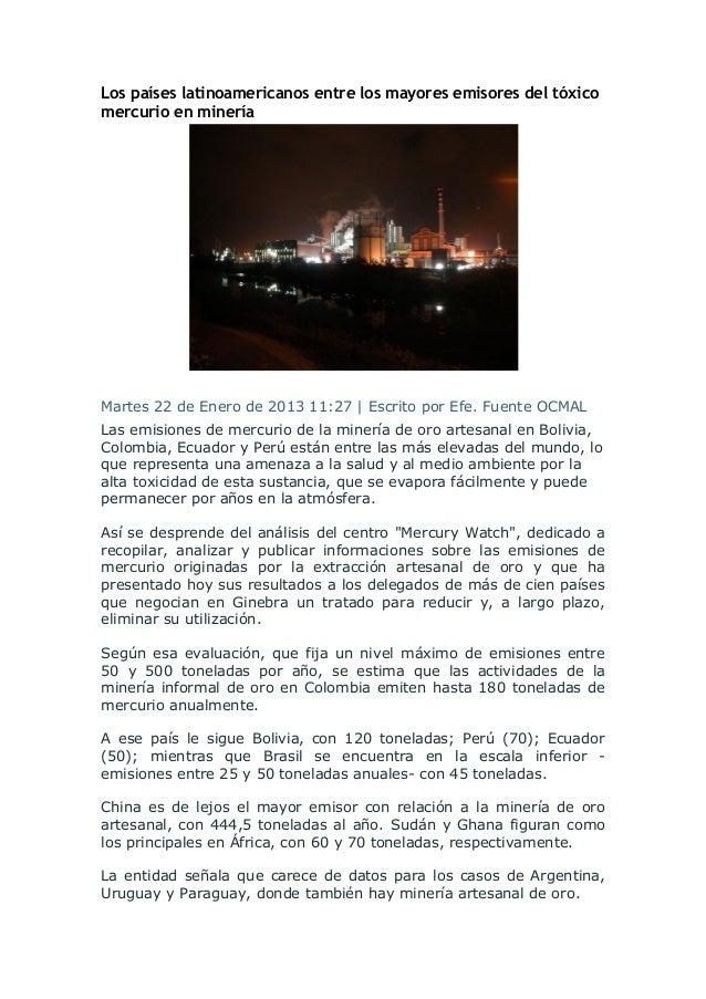Los países latinoamericanos entre los mayores emisores del tóxicomercurio en mineríaMartes 22 de Enero de 2013 11:27 | Esc...