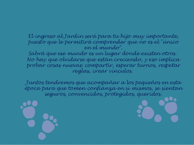 """El ingreso al Jardín será para tu hijo muy importante,puesto que le permitirá comprender que no es el """"únicoen el mundo"""".S..."""