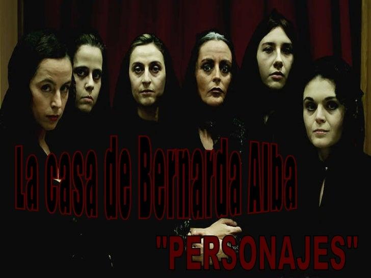 """La casa de Bernarda Alba """"PERSONAJES"""""""