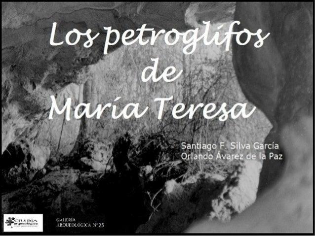 Galería Arqueológica nº 25.- Los Petroglifos de María Teresa.