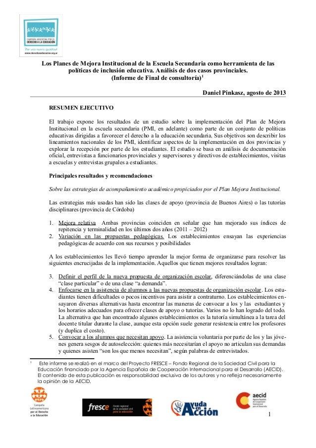 Los Planes de Mejora Institucional de la Escuela Secundaria como herramienta de las políticas de inclusión educativa. Anál...