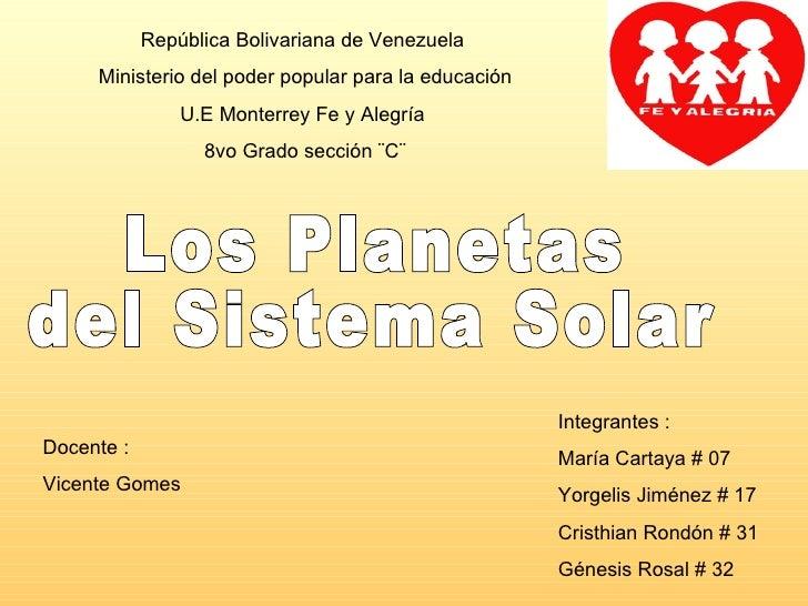 República Bolivariana de Venezuela     Ministerio del poder popular para la educación                U.E Monterrey Fe y Al...