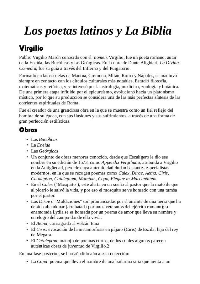 Los poetas latinos y La BibliaVirgilioPublio Virgilio Marón conocido con el nomen, Virgilio, fue un poeta romano, autorde ...