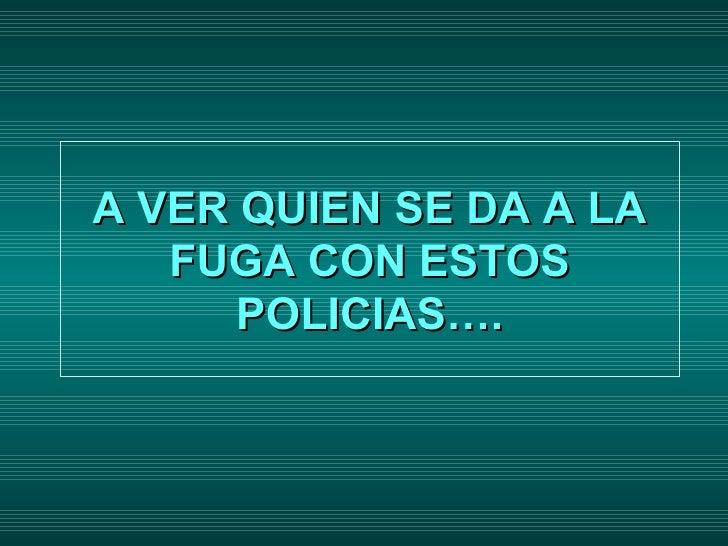 Los Policias