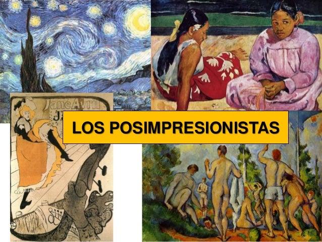 LOS POSIMPRESIONISTAS