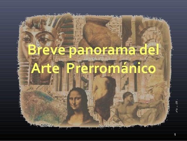 Breve panorama delArte Prerrománico                     1