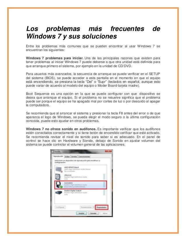 Los problemas más frecuentes de Windows 7 y sus soluciones Entre los problemas más comunes que se pueden encontrar al usar...