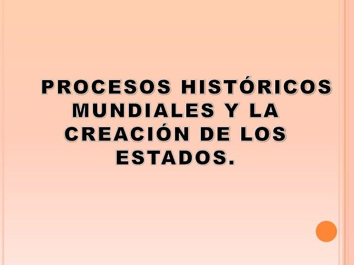Los procesos históricos mundiales