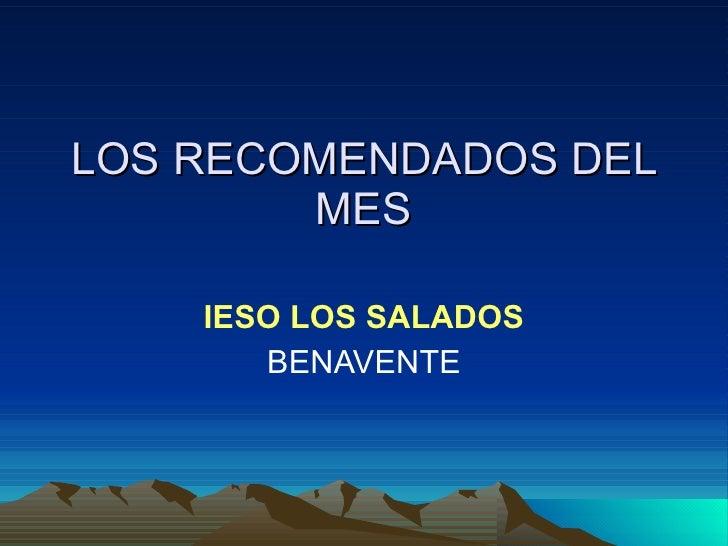 LOS RECOMENDADOS DEL MES IESO LOS SALADOS BENAVENTE