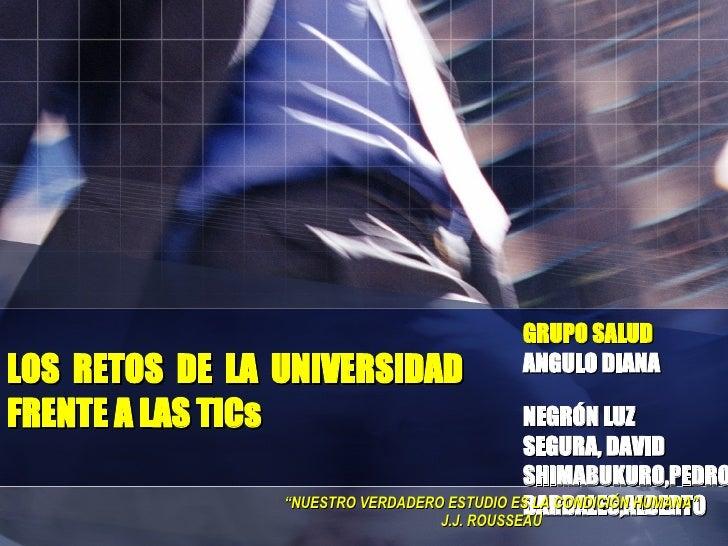 """GRUPO SALUD ANGULO DIANA  NEGRÓN LUZ  SEGURA, DAVID SHIMABUKURO,PEDRO BARDALES,ALBERTO """" NUESTRO VERDADERO ESTUDIO ES LA C..."""