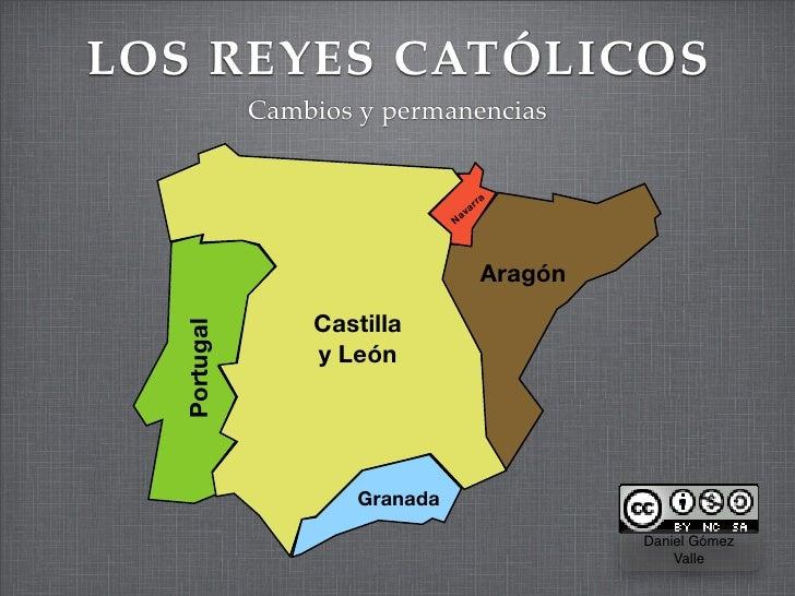 LOS REYES CATÓLICOS              Cambios y permanencias                                       rra                         ...