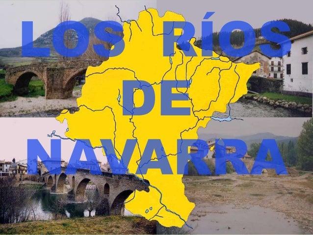 VERTIENTE CANTÁBRICA VERTIENTE MEDITERRÁNEA En Navarra hay dos vertientes hidro- gráficas disimétricas: La vertiente cantá...