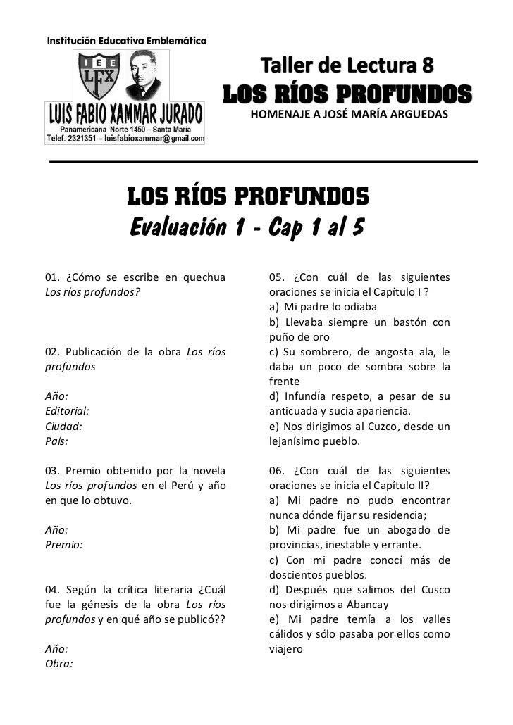 LOS RÍOS PROFUNDOS                Evaluación 1 - Cap 1 al 501. ¿Cómo se escribe en quechua        05. ¿Con cuál de las sig...