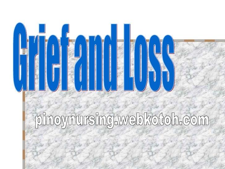 Grief and Loss pinoynursing.webkotoh.com