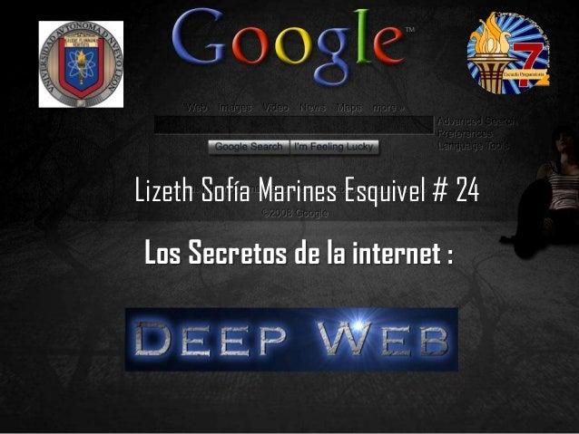 Lizeth Sofía Marines Esquivel # 24Los Secretos de la internet :