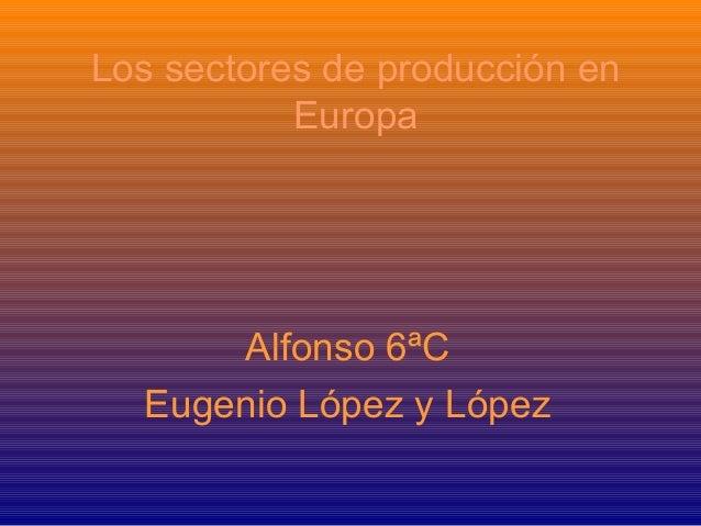 Los sectores de producciónalfonso