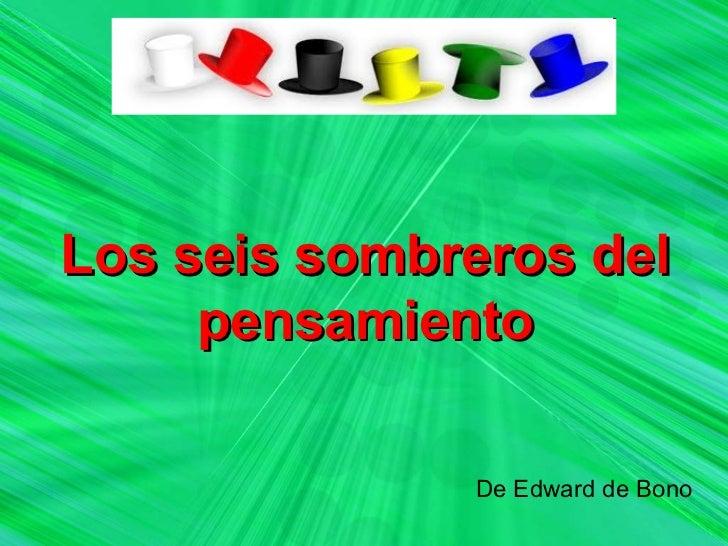 Los seis sombreros del pensamiento. Puri Román
