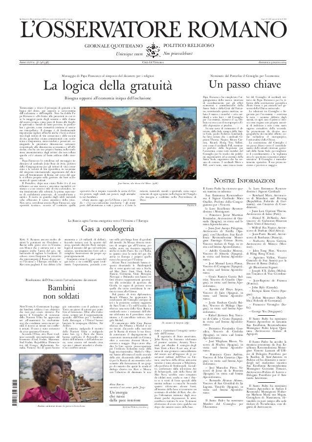 Spedizione in abbonamento postale Roma, conto corrente postale n. 649004 Copia € 1,00 Copia arretrata € 2,00 L'OSSERVATORE...