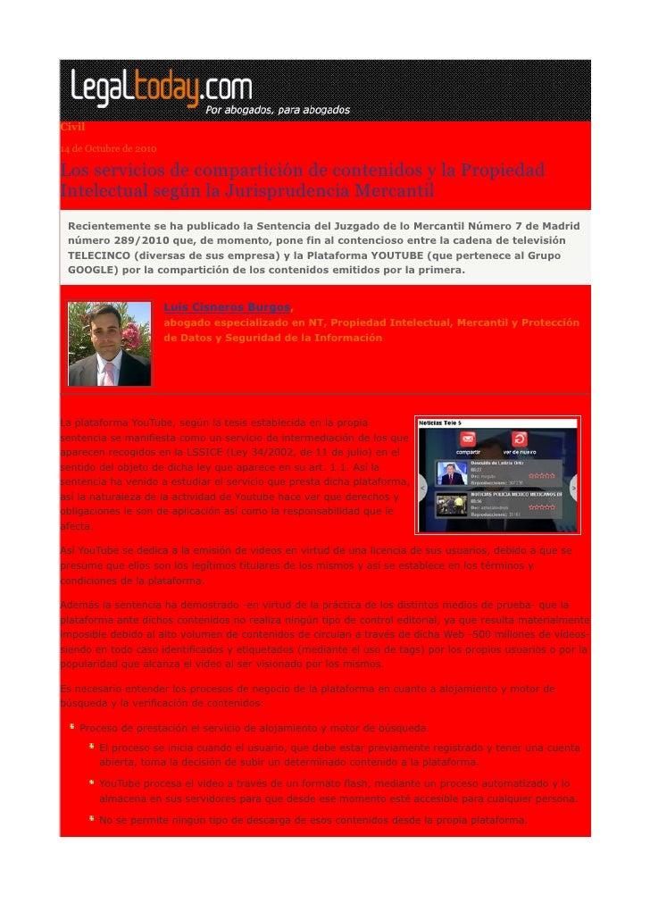 Los servicios de compartición de contenidos y la propiedad intelectual según la jurisprudencia mercantil