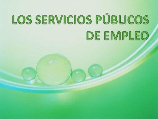 LOS SERVICIOS PÚBLICOS DE EMPLEO