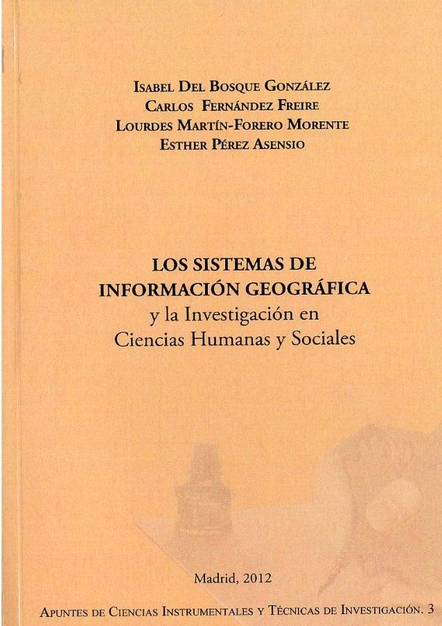 Los Sistemas deInformación Geográficay la Investigación enCiencias Humanas y Sociales