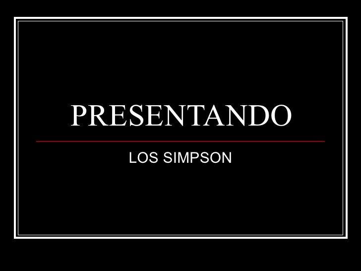 PRESENTANDO LOS SIMPSON
