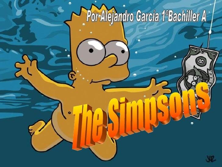 The SimpsonS Por Alejandro García 1ºBachiller A