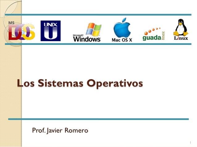 Los sistemas operativos prof j romero