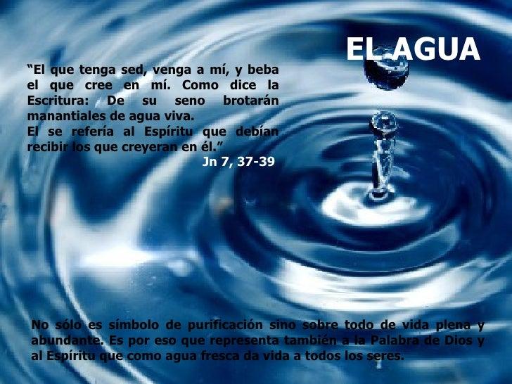 """""""El que tenga sed, venga a mí, y beba                                              EL AGUAel que cree en mí. Como dice laE..."""