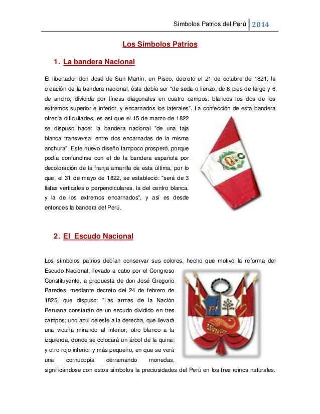 Símbolos Patrios del Perú 2014  Los Símbolos Patrios 1. La bandera Nacional El libertador don José de San Martín, en Pisco...