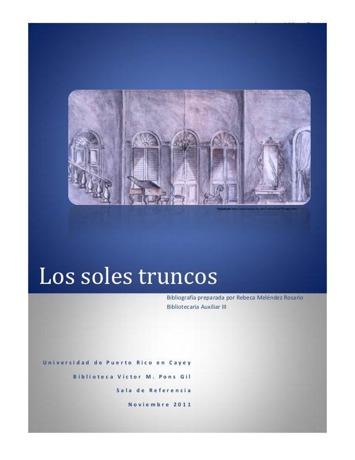 Los soles truncos-Bibliografía                                                Tomada de: http://www.faculty.ucr.edu/~willi...