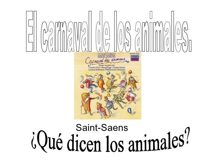 Saint-Saens El carnaval de los animales. ¿Qué dicen los animales?