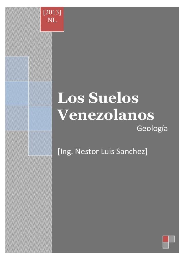 Los Suelos Venezolanos Geología [Ing. Nestor Luis Sanchez] [2013] NL