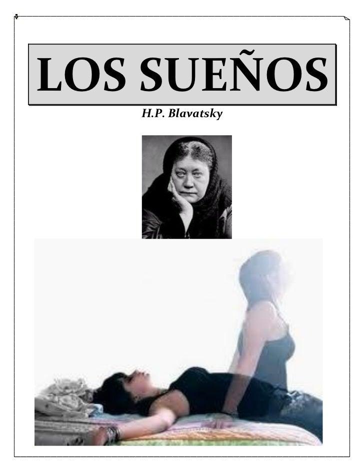 LOS SUEÑOS   H.P. Blavatsky         1