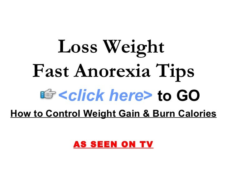 Tips on how to lose weight fast with anorexia