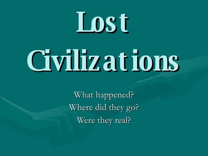 Lost Civiliations