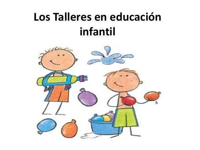 Los talleres en educaci n infantil - Talleres de cocina infantil ...