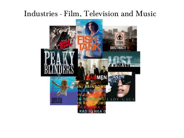 Industries - Film, Television and Music