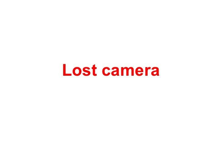 Lostcamera