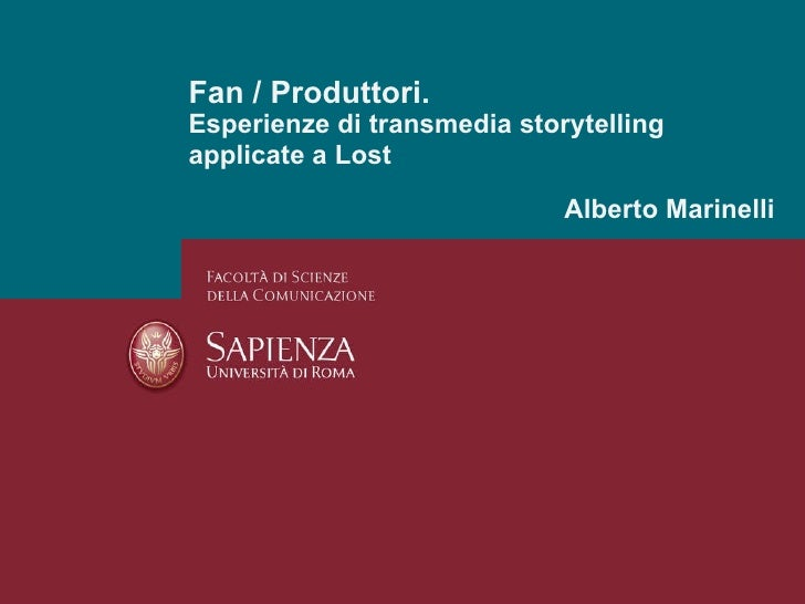 Fan / Produttori. Esperienze di transmedia storytelling applicate a Lost Alberto Marinelli