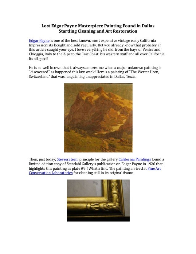 Lost Edgar Payne Masterpiece Painting Found in Dallas                Startling Cleaning and Art RestorationEdgar Payne is ...