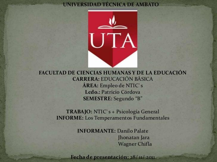 UNIVERSIDAD TÉCNICA DE AMBATOFACULTAD DE CIENCIAS HUMANAS Y DE LA EDUCACIÓN          CARRERA: EDUCACIÓN BÁSICA            ...