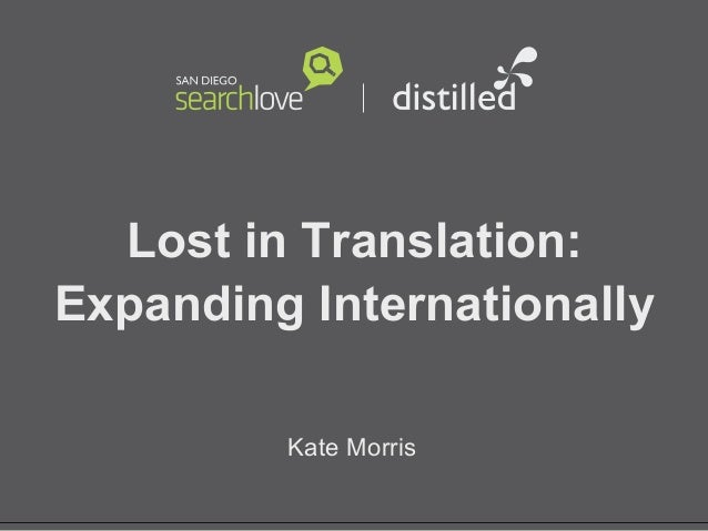 Kate Morris_SearchLove San Diego 2013_Lost in translation