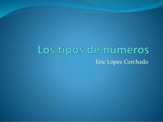 Los tipos de números
