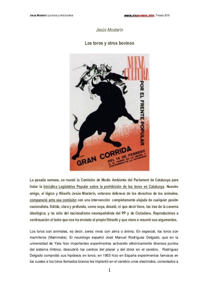 Jesús Mosterín: Los toros y otros bovinos                         www.sinpermiso.info, 7 marzo 2010                       ...