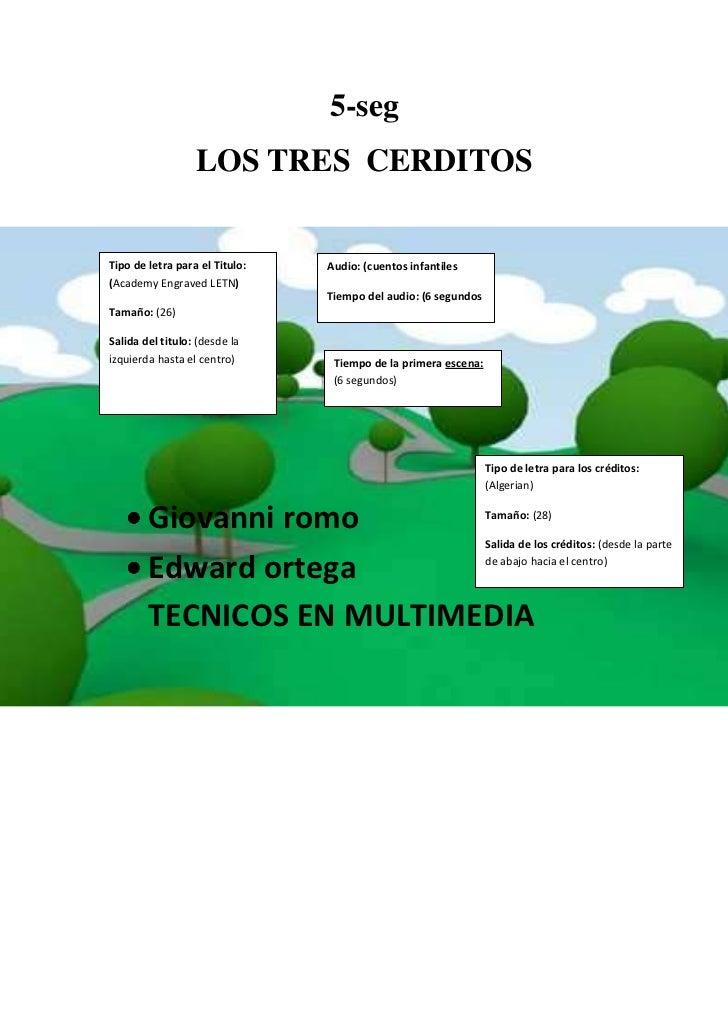 5-seg                  LOS TRES CERDITOSTipo de letra para el Titulo:   Audio: (cuentos infantiles(Academy Engraved LETN) ...
