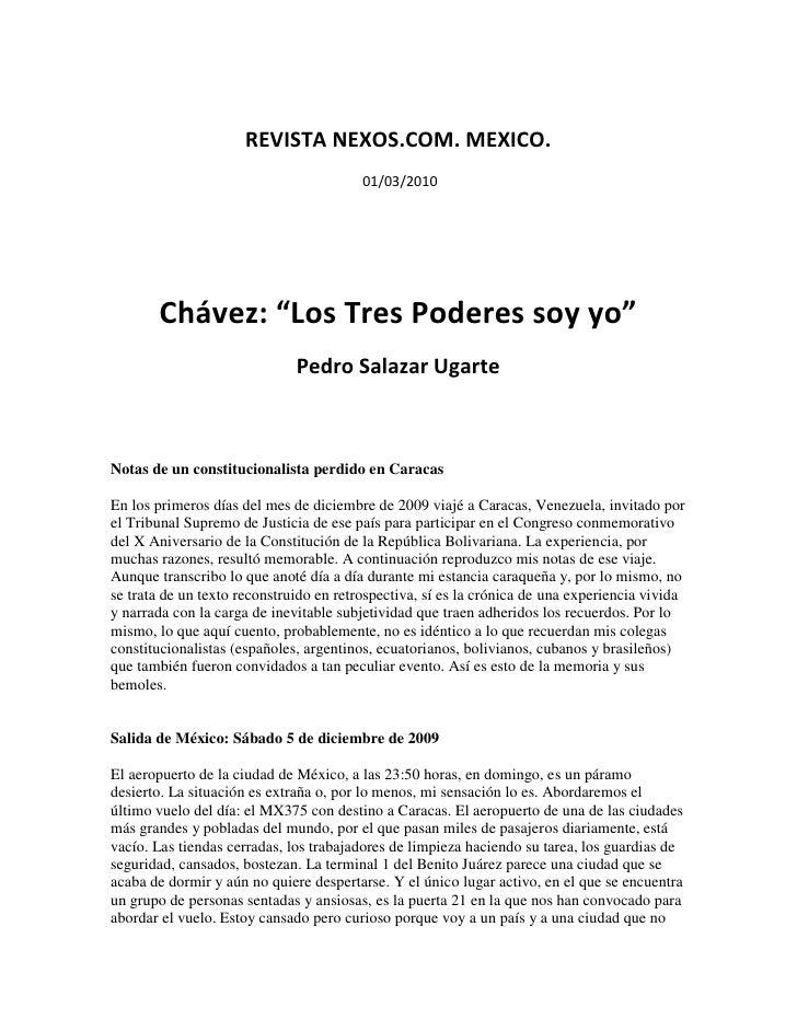 """REVISTA NEXOS.COM. MEXICO.                                          01/03/2010            Chávez: """"Los Tres Poderes soy yo..."""