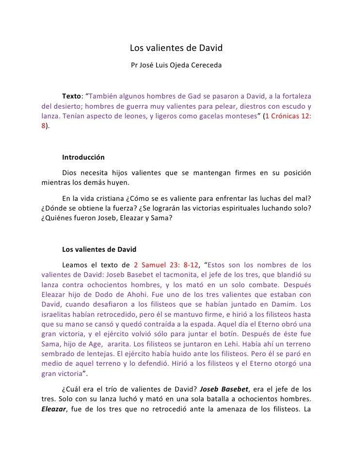 """Los valientes de David                            Pr José Luis Ojeda Cereceda       Texto: """"También algunos hombres de Gad..."""