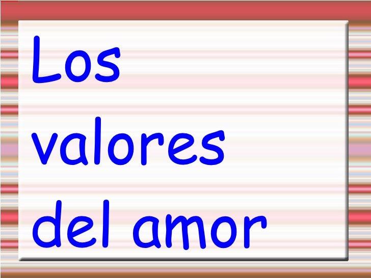 Los valores del amor