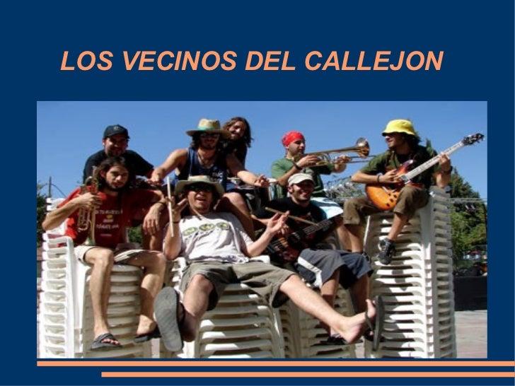 LOS VECINOS DEL CALLEJON